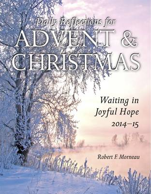 Waiting in Joyful Hope 2014-15: Daily Reflections for Advent and Christmas (Paperback)