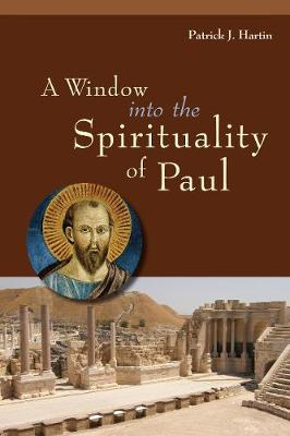 A Window into the Spirituality of Paul (Paperback)