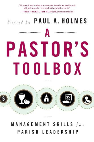 A Pastor's Toolbox: Management Skills for Parish Leadership (Paperback)