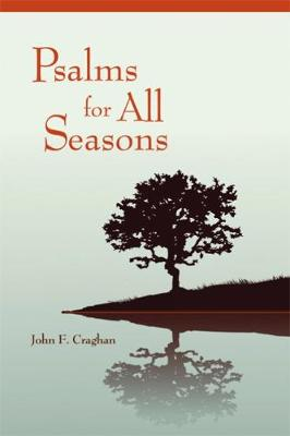 Psalms for All Seasons: Revised Edition (Paperback)