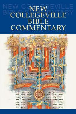 New Collegeville Bible Commentary: One Volume Hardcover Edition (Hardback)