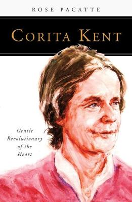 Corita Kent: Gentle Revolutionary of the Heart - People of God (Paperback)