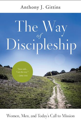 The Way of Discipleship: Women, Men, and Today's Call to Mission (Paperback)