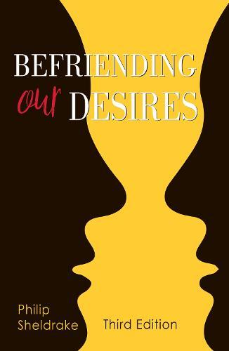 Befriending Our Desires (Paperback)