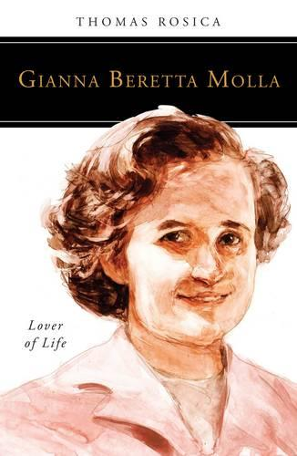 Gianna Beretta Molla: Lover of Life - People of God (Paperback)