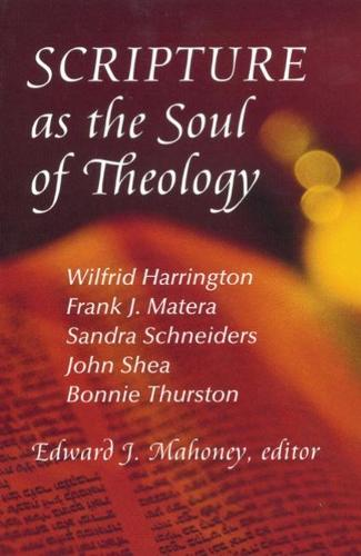 Scripture as the Soul of Theology (Paperback)