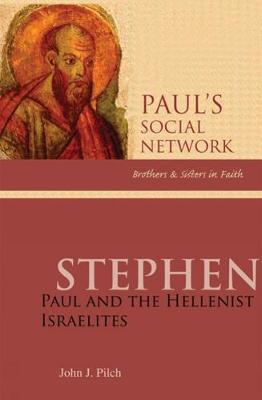 Stephen: Paul and the Hellenist Israelites (Paperback)