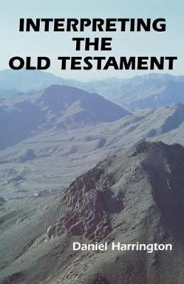 Interpreting the Old Testament: A Practical Guide - Old Testament message v. 1 (Paperback)