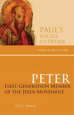 Peter: First-Generation Member of the Jesus Movement - Pauls Social Network (Paperback)