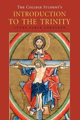 College Student's Introduction to the Trinity - Michael Glazier Books (Paperback)