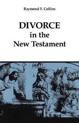 Divorce in the New Testament - Good News Studies (Paperback)