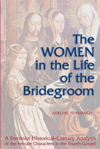 Women in Life of the Bridegroom (Paperback)