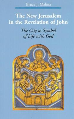 The New Jerusalem in the Revelation of John: The City as Symbol of Life with God - Zaccheus Studies New Testament (Paperback)