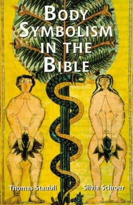 Body Symbolism in the Bible (Paperback)
