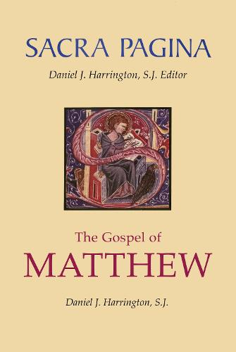 The Gospel of Matthew - Sacra Pagina (Paperback)