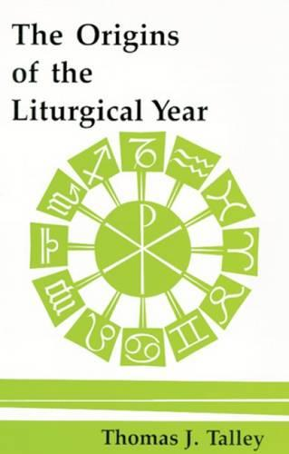 The Origins Of The Liturgical Year: Second, Emended Edition (Paperback)