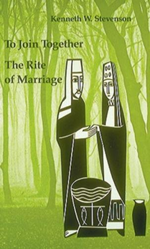 To Join Together: The Rite of Marriage (Paperback)
