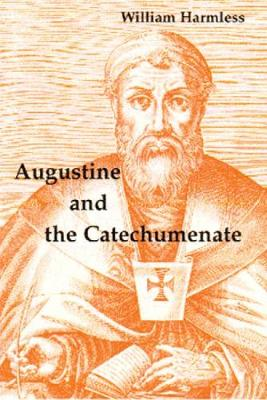 Augustine and the Catechumenate (Paperback)