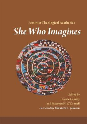 She Who Imagines: Feminist Theological Aesthetics (Paperback)