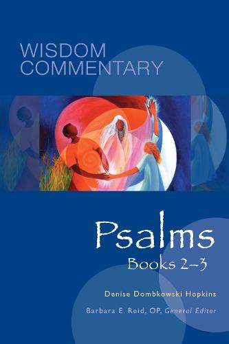 Psalms, Books 2-3 - Wisdom Commentary Series 21 (Hardback)