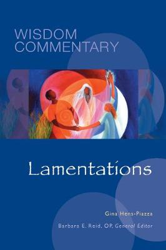 Lamentations - Wisdom Commentary Series 30 (Hardback)