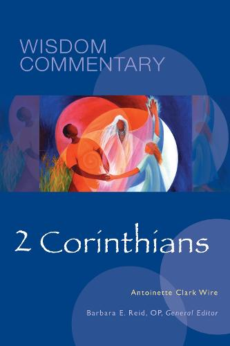 2 Corinthians - Wisdom Commentary Series 48 (Hardback)