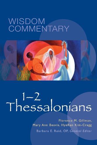 1-2 Thessalonians - Wisdom Commentary Series 52 (Hardback)