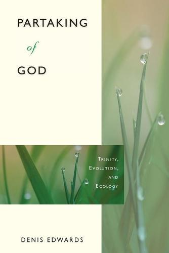 Partaking of God: Trinity, Evolution, and Ecology (Paperback)
