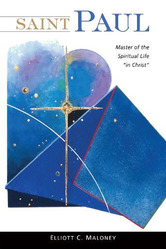 "Saint Paul: Master of the Spiritual Life ""in Christ"" (Paperback)"
