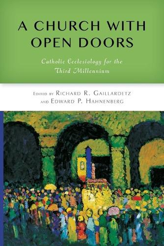 A Church with Open Doors: Catholic Ecclesiology for the Third Millennium (Paperback)