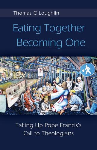 Eating Together, Becoming One (Paperback)