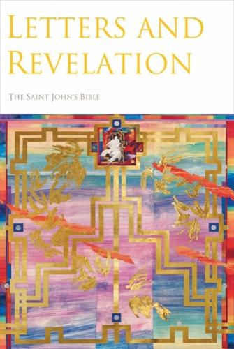 Letters and Revelation - The Saint John's Bible (Hardback)
