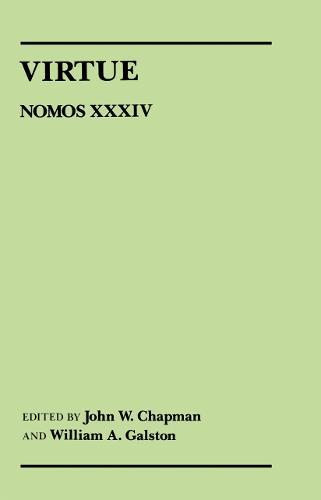 Virtue: Nomos XXXIV - NOMOS - American Society for Political and Legal Philosophy (Hardback)