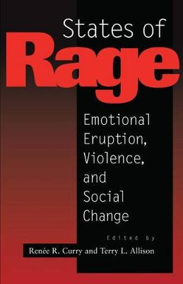 States of Rage: On Cultural Emotion and Social Change (Hardback)