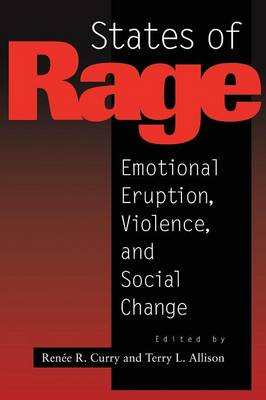 States of Rage: On Cultural Emotion and Social Change (Paperback)