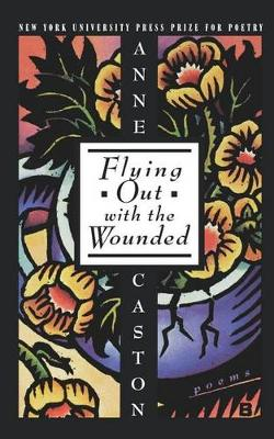 Flying Out With the Wounded (Hardback)