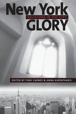 New York Glory: Religions in the City - Religion, Race, and Ethnicity (Paperback)