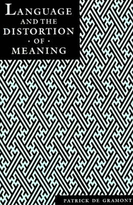 Language and the Distortion of Meaning (Paperback)