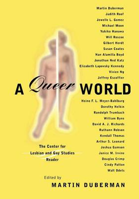 A Queer World: The Center for Lesbian and Gay Studies Reader (Paperback)