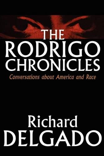The Rodrigo Chronicles: Conversations About America and Race (Paperback)