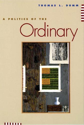 A Politics of the Ordinary (Paperback)