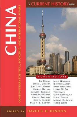 China: Contemporary Political, Economic, and International Affairs - Current History (Paperback)