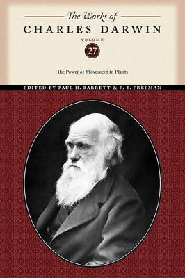 The Works of Charles Darwin, Volume 27: The Power of Movement in Plants - The Works of Charles Darwin (Paperback)