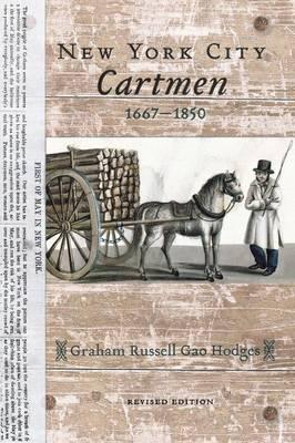 New York City Cartmen, 1667-1850 (Paperback)