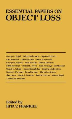 Essential Papers on Object Loss - Essential Papers on Psychoanalysis (Hardback)