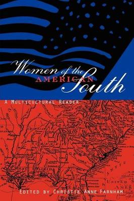 Women of the American South: A Multicultural Reader (Paperback)