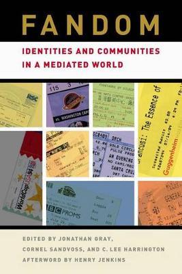 Fandom: Identities and Communities in a Mediated World (Hardback)