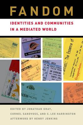 Fandom: Identities and Communities in a Mediated World (Paperback)