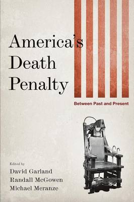 America's Death Penalty: Between Past and Present (Paperback)