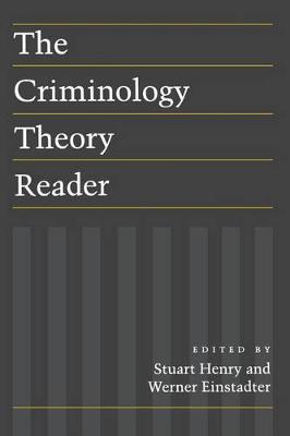 The Criminology Theory Reader (Hardback)